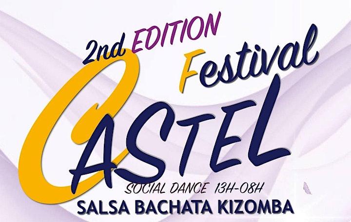 CASTEL Salsa|Bachata|Kizomba FESTIVAL  2nd Edition image