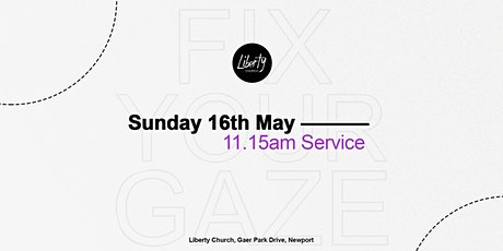 Sunday Gathering - 16th May  2021 11.15am tickets