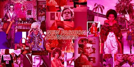 Redefinición total del Consumidor: Cómo afecta hoy al Negocio de la Moda boletos