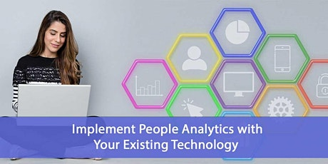 Implement People Analytics with Your Existing Technology tickets