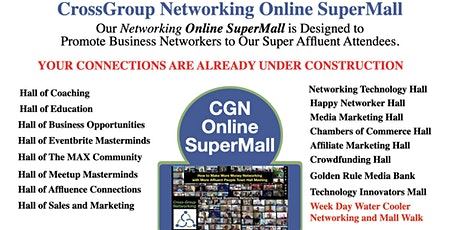 CrossGroup Networking Online SuperMall  for Sales and Business Development tickets