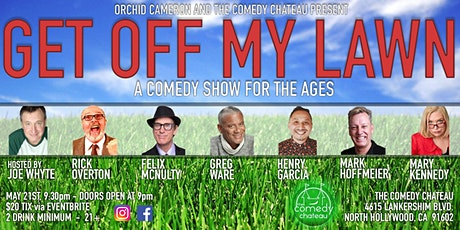 Get Off My Lawn Comedy Show! tickets