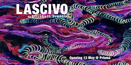 LASCIVO -  Elizabeth Prentis bilhetes