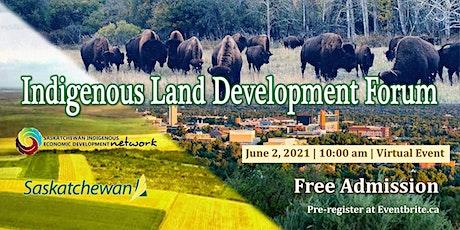 Indigenous Land Development Forum Series - Session #1 tickets