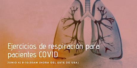 Terapia de respiración antes, durante y post COVID 19 boletos