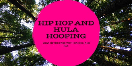 Hip Hop Yoga and Hula Hooping in the Park tickets