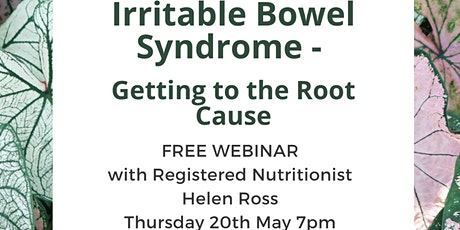 Irritable Bowel Syndrome - Getting to the Root Cause tickets