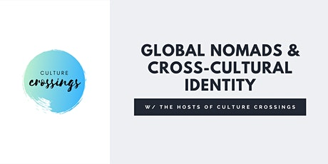 Laurasian Institution Presents: Global Nomads & Cross-Cultural Identity tickets