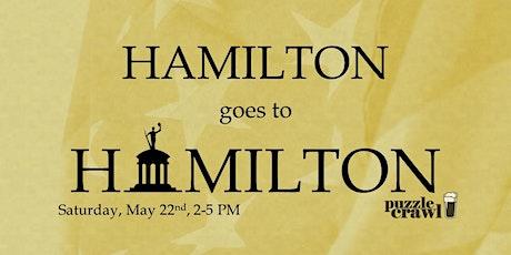 Hamilton Goes To Hamilton Puzzle Crawl tickets