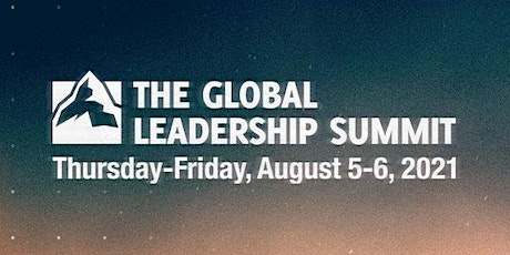 Global Leadership Summit 2021 tickets