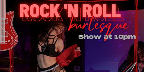 Rock 'N Roll Burlesque Show tickets