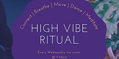 High Vibe Ritual - Virtual tickets