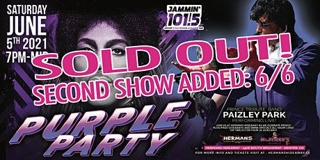 SOLD OUT (2nd show added: 6/6) - PURPLE PARTY - Ft. Paizley Park tickets
