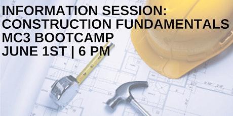 Information Session: Construction Fundamentals MC3 Bootcamp tickets