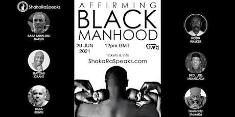 Affirming Black Manhood tickets