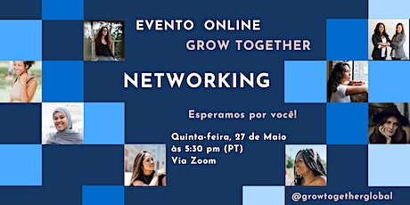 Grow Together Networking ingressos