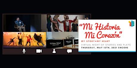 """ENCORE 5th Annual Fundraiser """"Mi Historia, Mi Corazón"""" tickets"""
