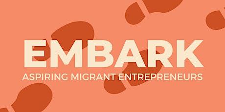 Embark - Aspring Migrant Entrepreneurs Event tickets