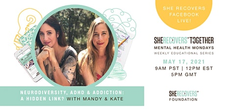Neurodiversity, ADHD & Addiction: A Hidden Link? | SHE RECOVERS® tickets