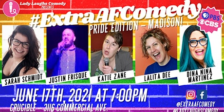 ExtraAF Comedy Madison - PRIDE 2021 tickets