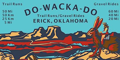 Do-Wacka-Do Trail Runs & Gravel Rides 2021 tickets