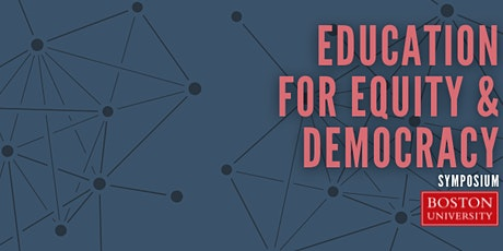 Education for Equity & Democracy Summer Symposium tickets