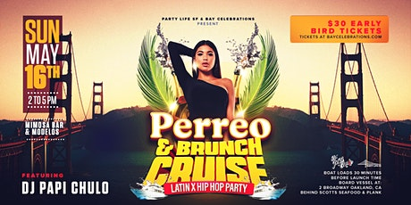PERREO & BRUNCH CRUISE (latin x hip hop) tickets