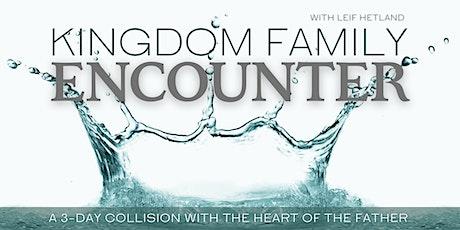 Kingdom Family Encounter tickets