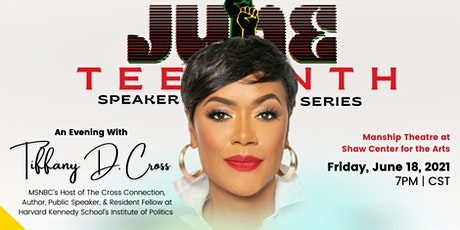 Juneteenth Speaker Series featuring Tiffany Cross tickets