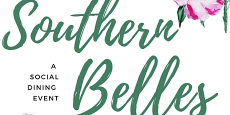 Southern Belles: A Social Dining Event tickets