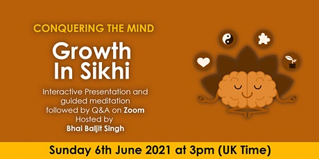 Conquering the mind - Growth in Sikhi tickets