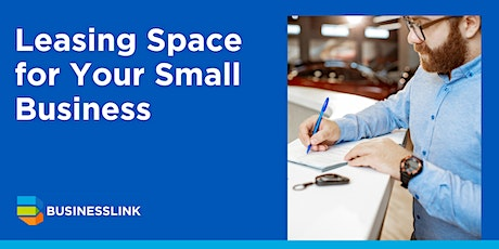 Leasing Space for Your Small Business tickets