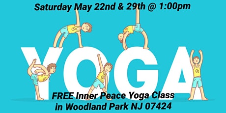 Inner Peace Yoga Class *FREE* (Woodland Park, NJ 07424) tickets