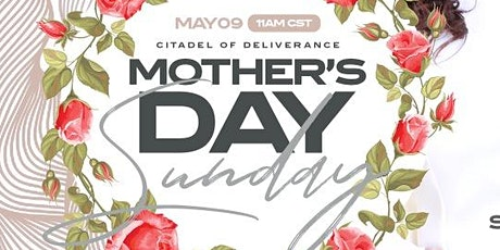May 9, 2021 | Mother's Day Sunday In-Person Worship Experience tickets