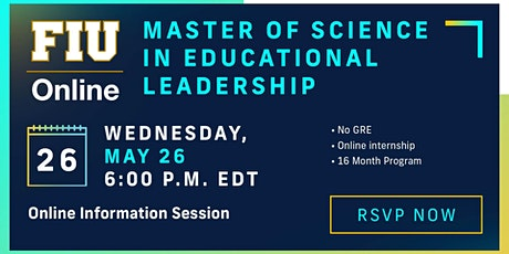 FIU Online Master of Science in Educational Leadership - Info Session tickets