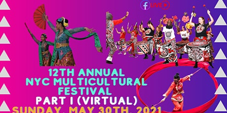 12th Annual NYC Multicultural Festival PT. I Virtual Edition tickets