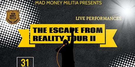 THE ESCAPE FROM REALITY TOUR II tickets