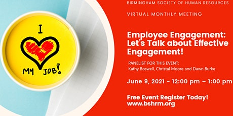 "Employee Engagement "" Let's Talk About Effective Engagement"" tickets"