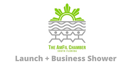 The AmFil Chamber South Florida Launch + Business Shower tickets