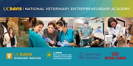 Information Session — UC Davis National Veterinary Entrepreneurship Academy tickets