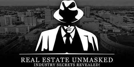 Real Estate Unmasked tickets