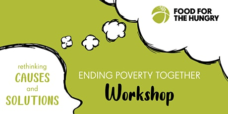Ending Poverty Together Online Workshop tickets