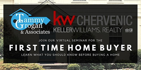 Tammy Grogan and Associates Presents: First Time Home Buyer Virtual Seminar tickets