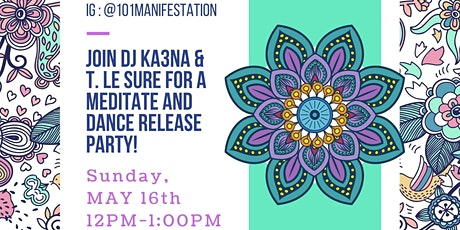 Meditation and Dance Release Virtual Event tickets
