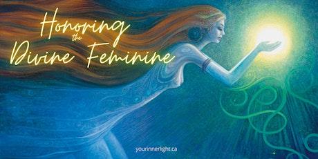 Honoring the Divine Feminine tickets