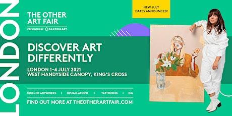 The Other Art Fair London 1 - 4 July 2021 biglietti