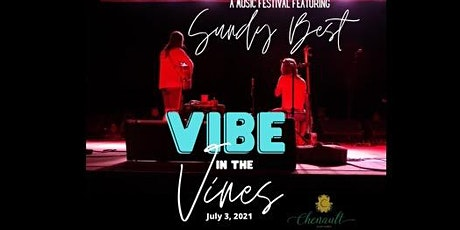 Vibe in the Vines featuring Sundy Best tickets