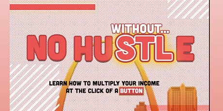 No Hustle Without STL tickets