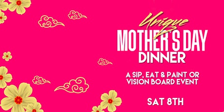 Unique Mother's Day Dinner tickets
