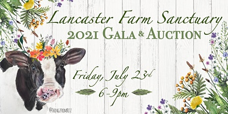 2021 Lancaster Farm Sanctuary Auction/Gala tickets